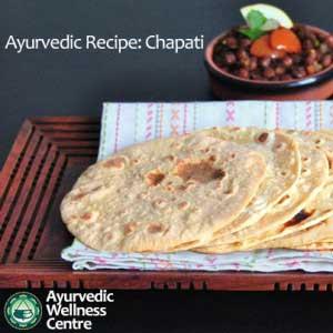 Ayurvedic Chapati Recipe